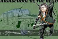 highschool of the dead (H.O.T.D)