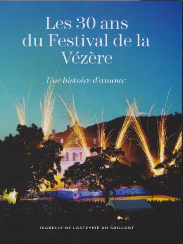 Le festival de la Vézère Juin 2013