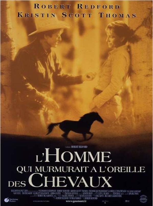 l 39 homme qui murmurait l 39 oreille des chevaux the horse whisperer est un film am ricain. Black Bedroom Furniture Sets. Home Design Ideas
