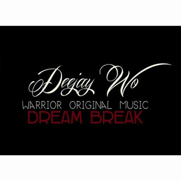 New-Son-974 / DEEJAY WO - DREAM BREAK (2015) (2015)