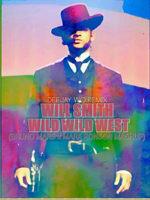New-Son-974 / Will Smith - Wild Wild West (BrunoMars X Mark Ronson Mashup) (DjWo original Rmx) 2015 (2015)