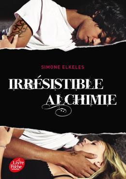Irr�sistible alchimie, tome 1 ~ Simone Elkeles
