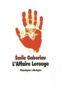 L'affaire Lerouge ~ Emile Gaboriau