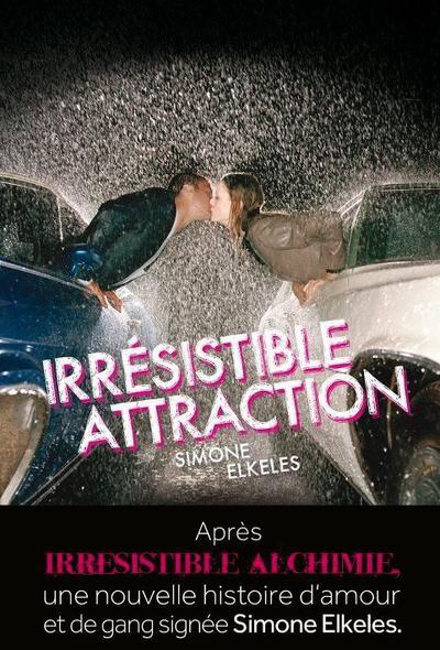 Extrait : Irrésistible Alchimie Tome 2 - Irrésistible Attraction