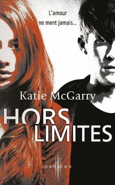 Extrait : Hors Limites de Katie McGarry