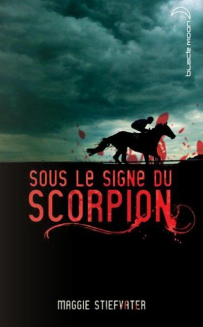 Extrait : Sous Le Signe Du Scorpion de Maggie Stiefvater