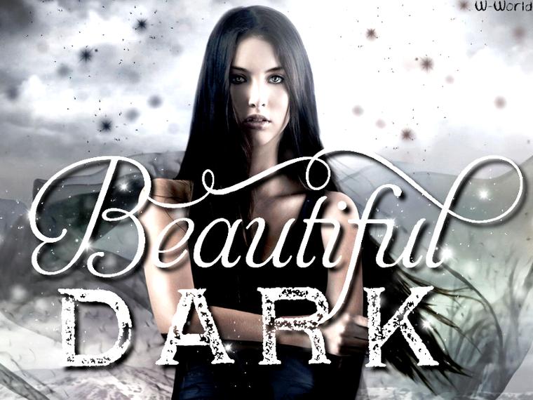 Beaufitul Dark Tome 1 : Beaufitul Dark