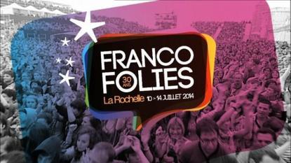 Les Francofolies du 10 au 14 juillet 2014