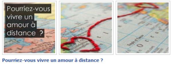 Pourriez-vous vivre un Amour � Distance ?