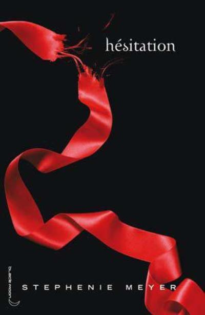 'Hésitation' de Stephanie Meyer