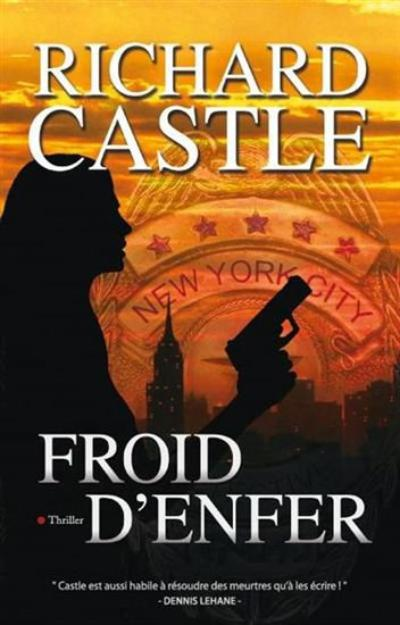 'Nikki Heat, tome 3 : Froid d'enfer' de Richard Castle