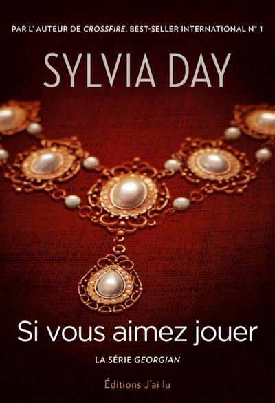 'Si vous aimez jouer' de Sylvia Day
