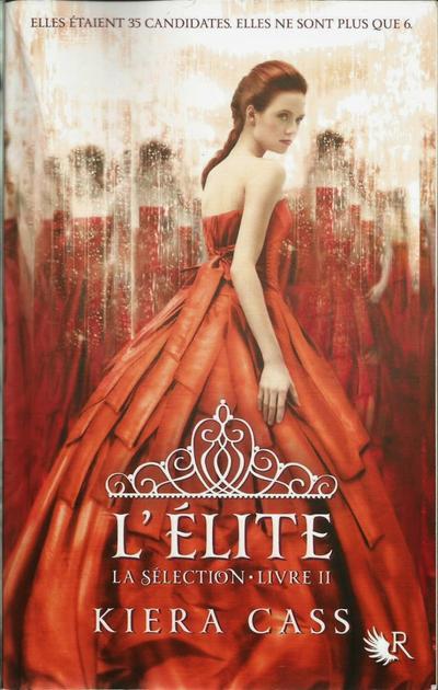 'La Sélection, tome 2 : L'Elite' de Kiera Cass