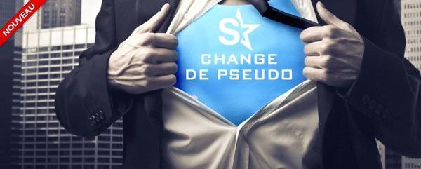 CHANGEMENT DE PSEUDO: Tu l'as demandé, nous l'avons fait !