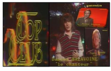 TOP CLUB  du 22/10/78 Avec Balavoine du 7 au 13 Janvier 2012 sur Melody Tv