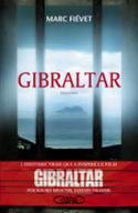 """L'histoire vraie de Marc Fi�vet, qui a inspir� le film """"Gibraltar"""""""