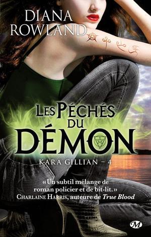 D. ROWLAND, Kara Gillian, 4 : Les p�ch�s du d�mon