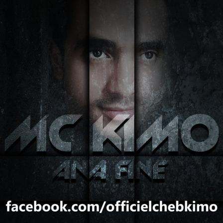 mc kimo cheb kimo 2013 ana fine / mc kimo 2013 cheb kimo - ana fine كيمو كلمات والحان  (2013)