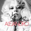 Alejandro ♪ / Lady Gaga ♥♥