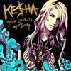 Ke$ha: Your Love Is My Drug