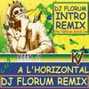 DJ FLORUM / Keen'V - A l'Horizontal (Dj Florum Club Mix) (http://djflorum.skyrock.com) (2008)