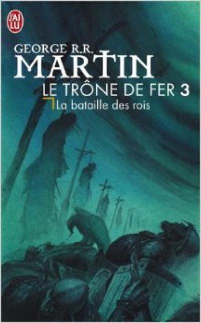 'Le Trône de fer, tome 03 : La Bataille des rois' de George R.R. Martin