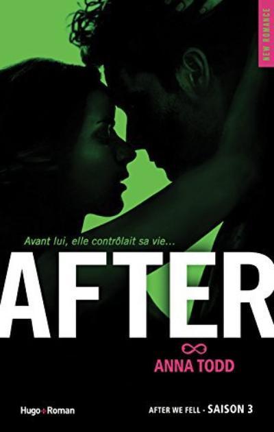 'After' - Saison 3 de Anna Todd