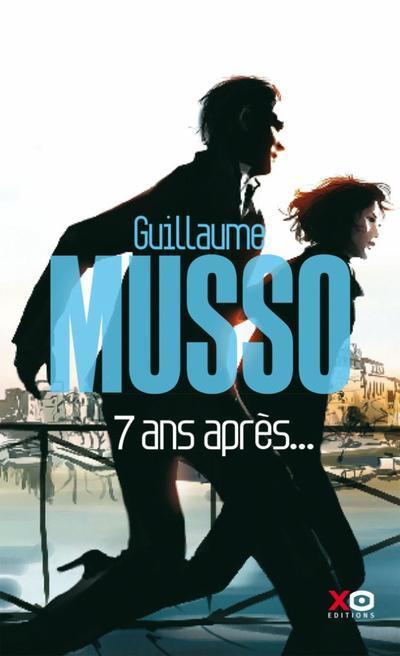 '7 ans après...' de Guillaume Musso