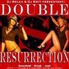 """DJ BELKA & DJ SWIT vous pr�sentent DOUBLE """"S"""" RESURRECTION"""