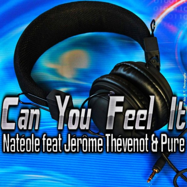 Buy Can You Feel It (feat Jerome Thevenot/Pure) by Nateole on MP3 and WAV at Juno Download