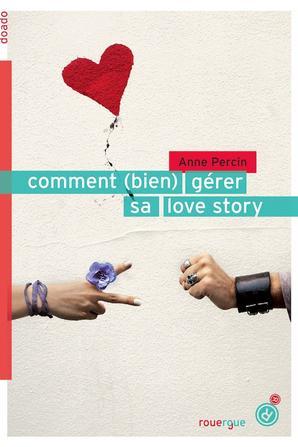 comment (bien)gérer sa love story/ comment devenir  une rock star²