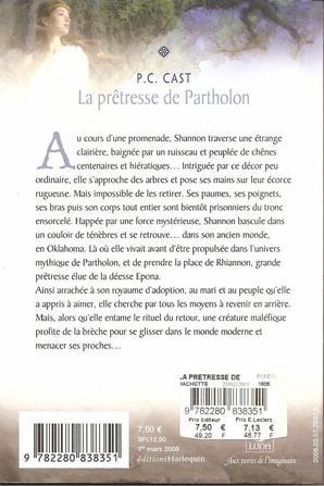 Tome 4 : La prêtresse de Partholon de P.C. Cast