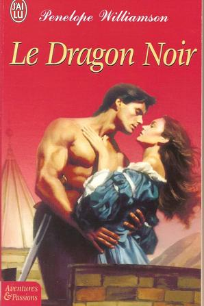 Le dragon noir de Pénélope Williamson