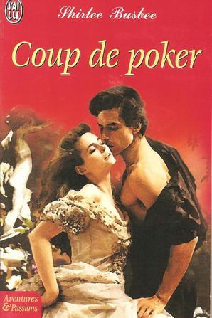 Coup de Poker de Shirlee Busbee