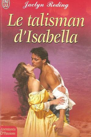 Le talisman D'isabella de Jaclyn Reding