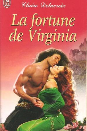 La fortune de Virginia de Claire Delacroix
