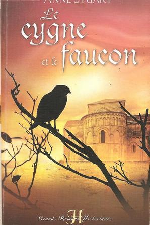 Le cygne et le faucon de Anne Stuart