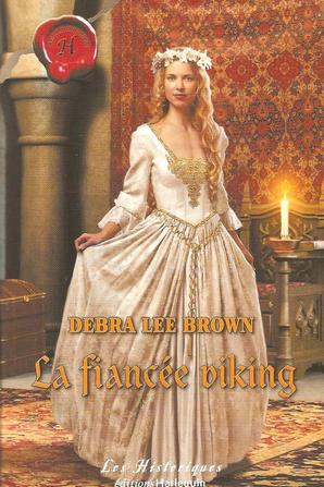 La fiancée viking de Debra Lee Brown
