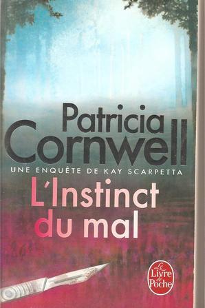 L'instinct du mal de Patricia Cornwell