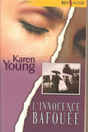 L'innocence bafouée de Karen Young