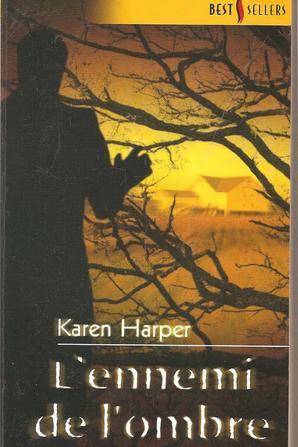 L'ennemi de l'ombre de Karen Harper