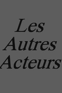 Les Acteurs.