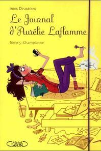 Le journal d'Aurélie Laflamme tome 1->5