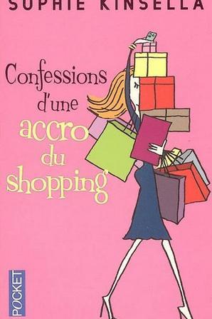 L'accro du shopping Tome 1 de Sophie Kinsella