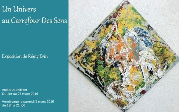 L'artiste Rèmy Evin vous Invites à sont Vernissage qui aura lieu le 05 Mars 2016 De 18H à 21H Entrés Gratuit