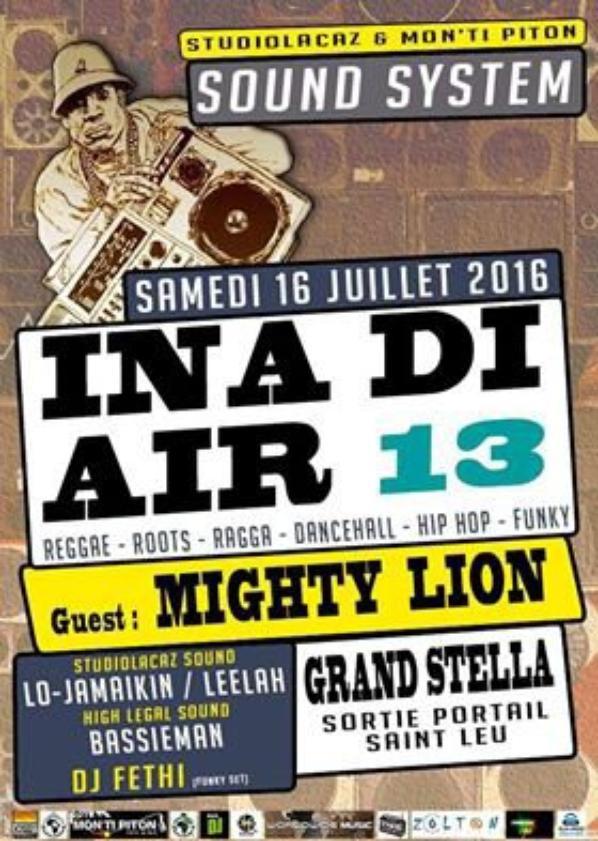 "MIGHTY LION en SOUND SYSTEM ""Montipiton & InaDiAir#13"""