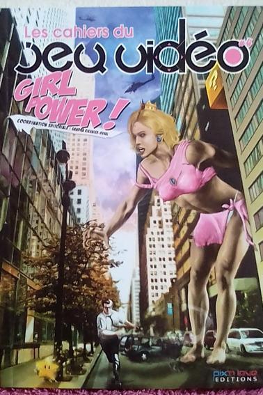 Les Cahiers du jeu vidéo - Girl Power !