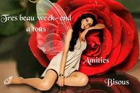 BON SAMEDI ET BON WEEK END A VOUS TOUS ET TOUTES !!! BISOUSSS..... ♥♥♥