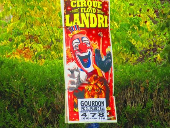 Le cirque FLOYD LANDRI est affiché sur GOURDON !!!