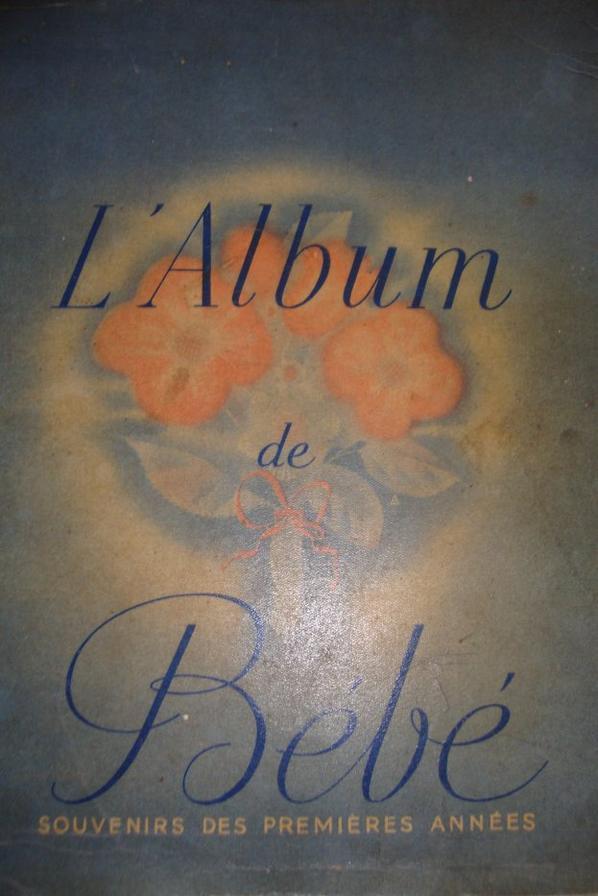 L'ALBUM DE  BEBE..........il  est de l'année 1949.